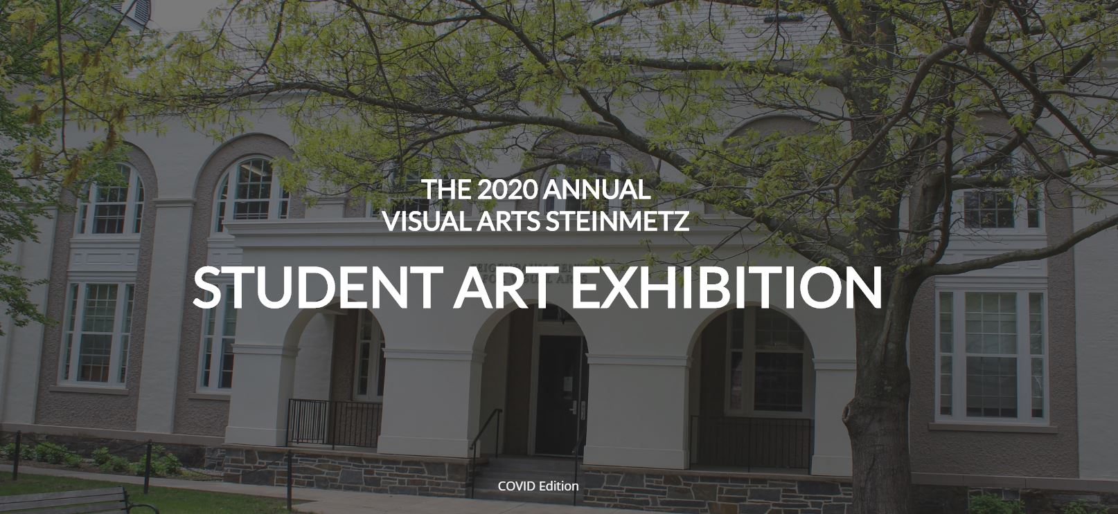 Visual Arts Steinmetz Student Art Exhibition
