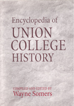 The Encyclopedia of Union College History